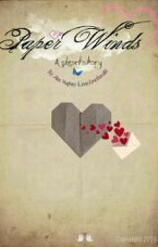 Paper Winds by LoveEmotions2013