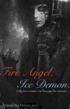 Fire Angel, Ice Demon (Black Veil Brides vampire novel) by _bvb_is_bae__