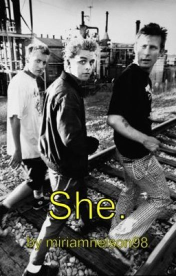 She. [Billie Joe Armstrong]