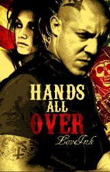Hands All Over by Love-Ink