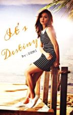 IT'S DESTINY (KATHNIEL) (COMPLETED) by Chandria_John