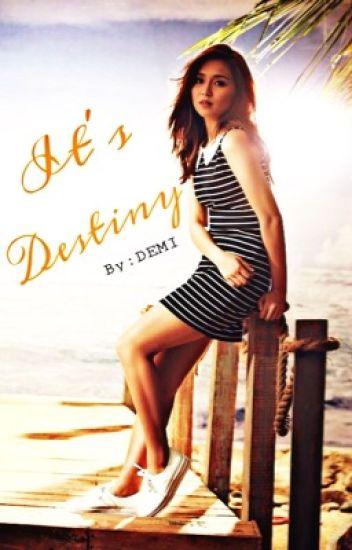 IT'S DESTINY (KATHNIEL) (COMPLETED)