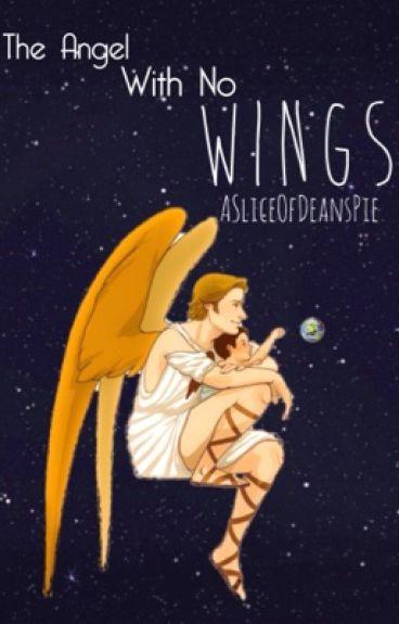 The Angel With No Wings (Kid!Destiel AU) #Wattys2016