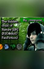 !PREPIS! The hidden child of Nature [SK] (PJO&HoO fanfiction) by victoritas
