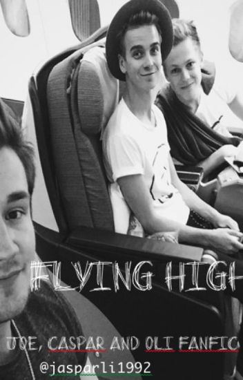 Flying High (Joe Sugg, Caspar Lee, Oli White)