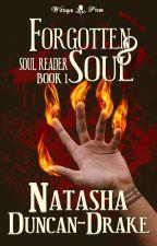 Forgotten Soul (Soul Reader #1) by NatashaDuncanDrake