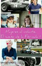 Mujeres al volante. El sueño de la Fórmula 1 by MariaEspejoD