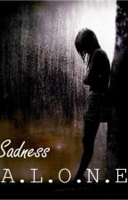 Sadness Alone [EXO Chanyeol Fanfiction] by jamesp_sullivan
