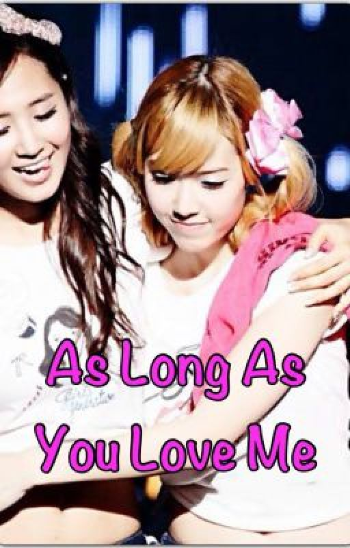 Sica ah, As Long As You Love Me - YulSic, TaeNy, YoonHyun by zenyikao