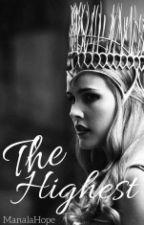 Ta Nejvyšší - The Highest // Kniha #3 (CZ) by Manalahope