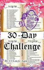 (COMPLETED) Ever After High: 30-Day Challenge by rexterousity