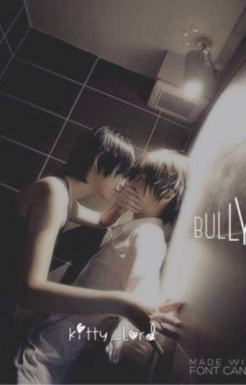 Bully  {boyxboy} - 0iBroken - Wattpad