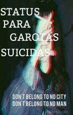 """Status para garotas """"suicidas""""† by grungegirl_suicid"""