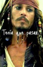 Tenía que pasar [Jack Sparrow y tú] by yapoimimio