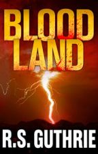 Blood Land: A James Pruett Mystery (Volume One) by RSGuthrie