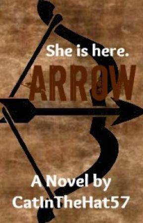 *Arrow* by CatInTheHat57