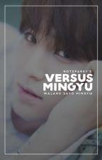 Versus Mingyu / mingyu by notsparky