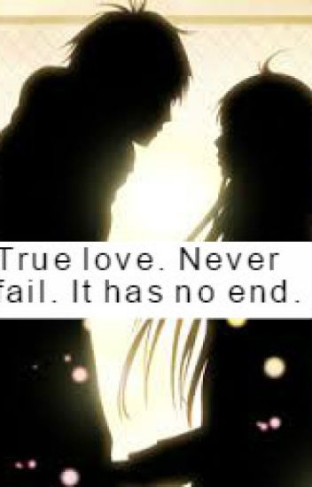 True Love Never Fail It Has No End Regine Xd Wattpad