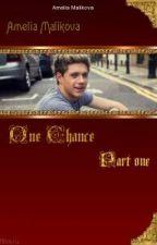 Один шанс [ Niall Horan fanfiction] by SlavaBatanov