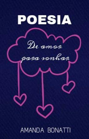 Poemas de AMOR para sonhar by amandabonatti