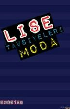 LİSE TAVSİYELERİ(MODA) by behos123