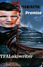 Terminator - Promise by TFALokiwriter