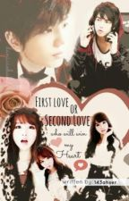 1st LOVE or 2nd LOVE ( who will win my heart ? ) by 143ahser