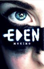 Eden [Réécriture] by mokiho