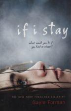 Nếu Em Ở Lại (If I Stay) - Gayle Forman by hellachelsea