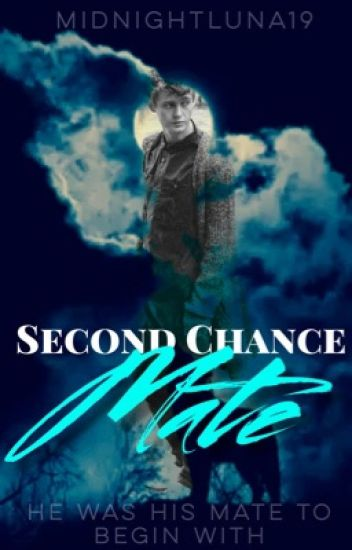 Second Chance Mate [BxM] [Bpreg]