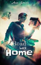 Road Back Home [DanTDM X Reader Adoption Story] by AnnSmithFromWA