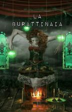 La Burattinaia _ Scorily by FigliaDiEris