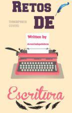 Retos de escritura. by ArcoirisDePalabras