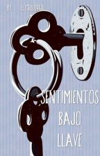 Sentimientos bajo llave (#1) #ShortMAwards by Cruz14418