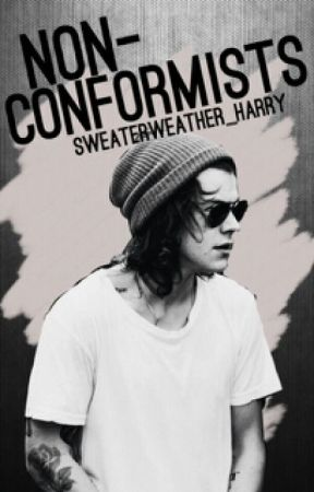Non-Conformists [h.s.] by SweaterWeather_Harry