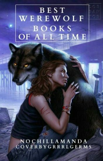 Best Werewolf Books Of All Time