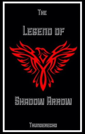 The legend of Shadow Arrow Book 1, The Avengers