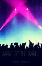 Battle Of The Bands by Amy_Hemmings98