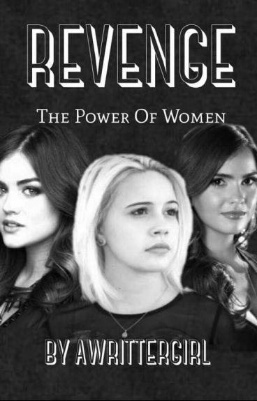 Revenge : The Power of Women ( HB Part.2)