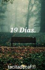 19 días. by TacitadeCafe