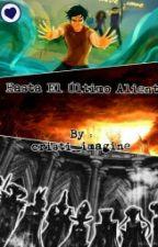 Hasta el ultimo aliento by cristiutrera