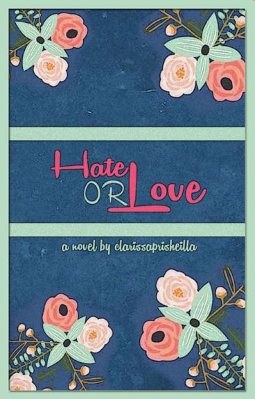 Hate Or Love?