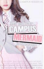 Campus Mermaid: Yana Celestine [On-Going] by noticedispotato