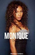 Monique - De Frente com o passado by MariCordeiro2