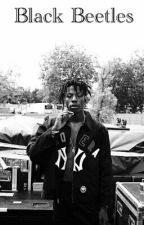 Black Beetles  ( A joey Badass Fan fiction) by nerdy69