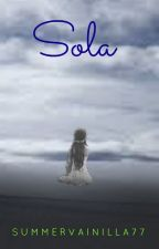 Sola by Andertura