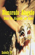 Namorado Alugado by IzabellyP