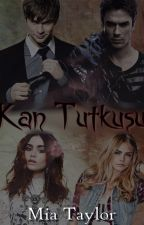 Kan Tutkusu by mia_taylor