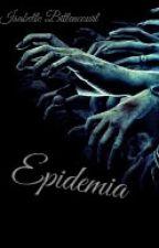 Epidemia by 3Belle34Bittencourt4