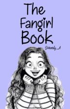 The Fangirl Book! by sincerly_A